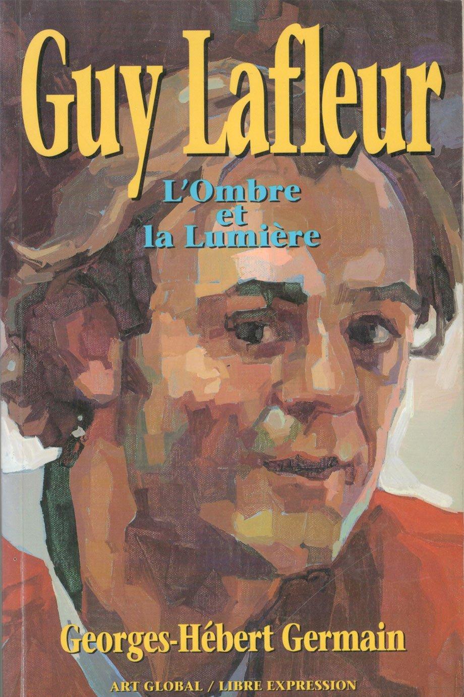 Guy Lafleur, l'ombre et la lumière