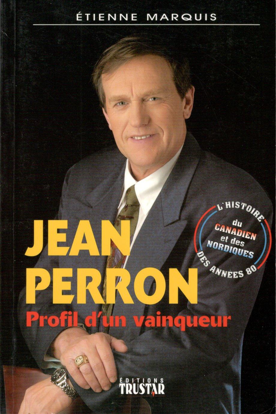 Jean Perron, profil d'un vainqueur