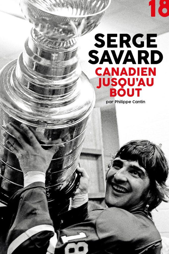 Serge Savard, Canadien jusqu'au bout